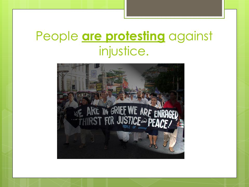 People are protesting against injustice.