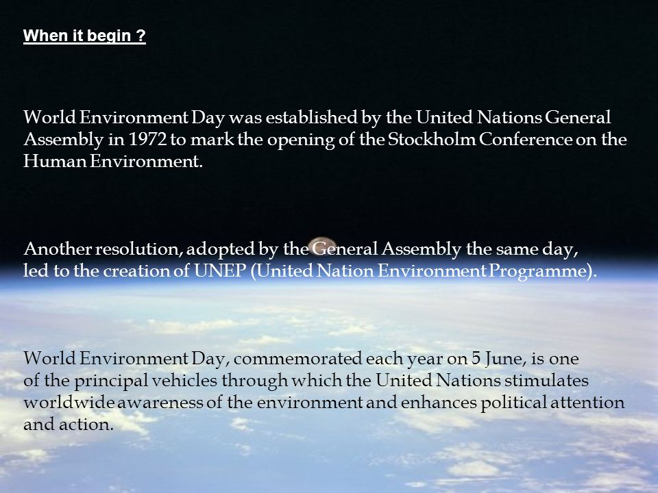 The World Environment Day slogan for 2008 is Kick the Habit.