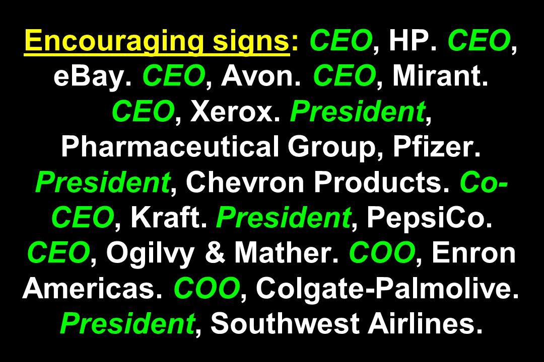 Encouraging signs: CEO, HP. CEO, eBay. CEO, Avon.