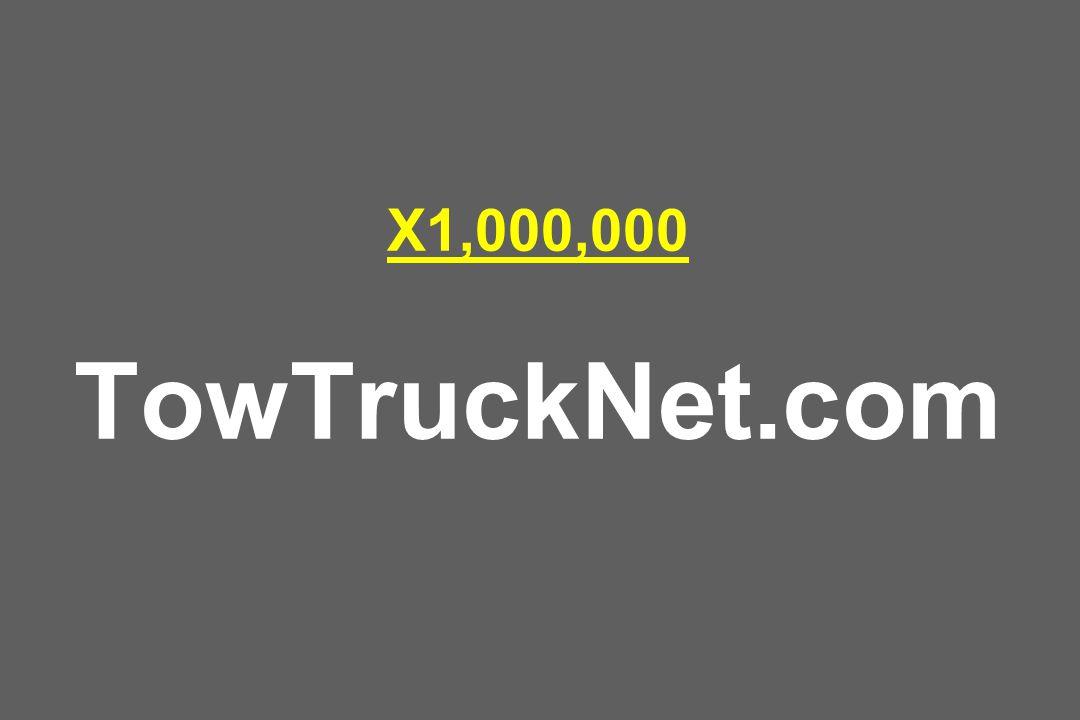 X1,000,000 TowTruckNet.com