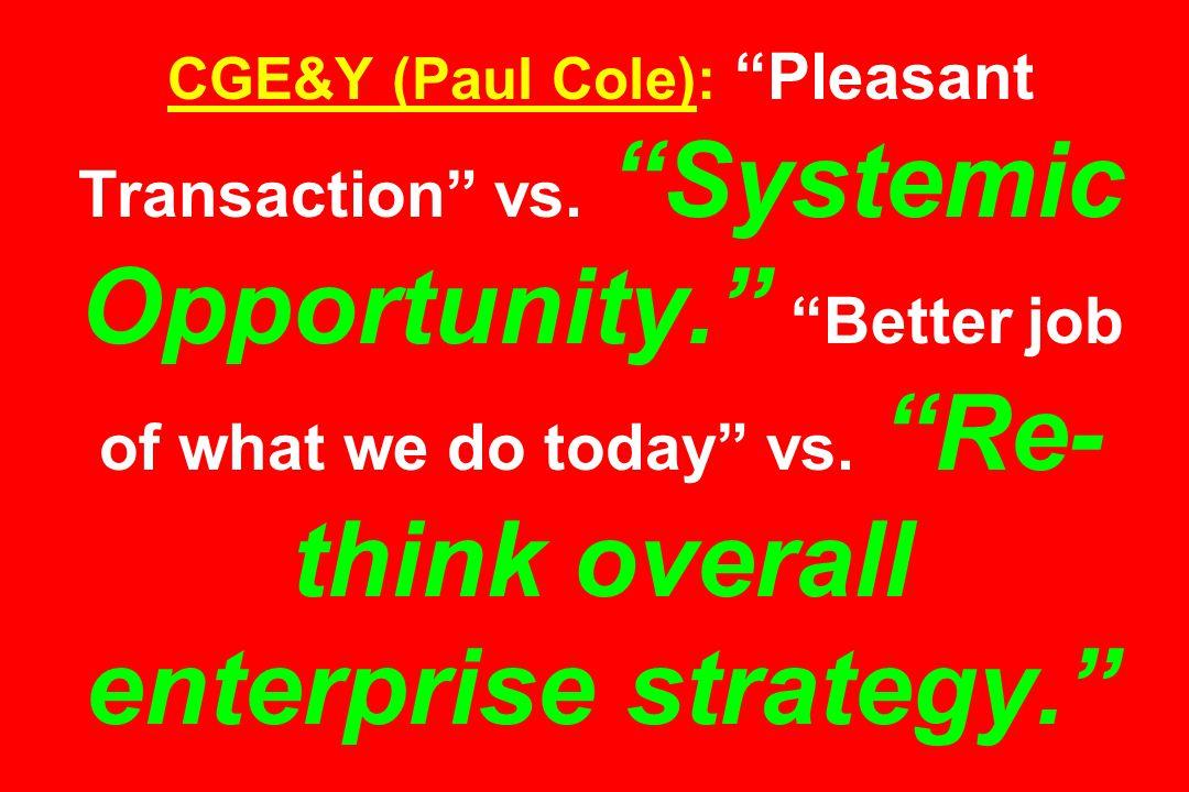 CGE&Y (Paul Cole): Pleasant Transaction vs.