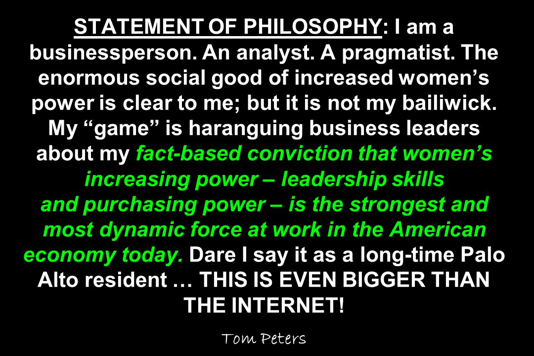 STATEMENT OF PHILOSOPHY: I am a businessperson. An analyst.
