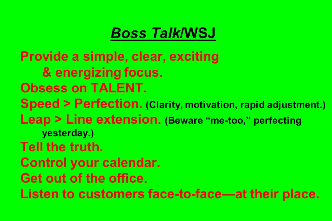 Boss Talk/WSJ Provide a simple, clear, exciting & energizing focus.