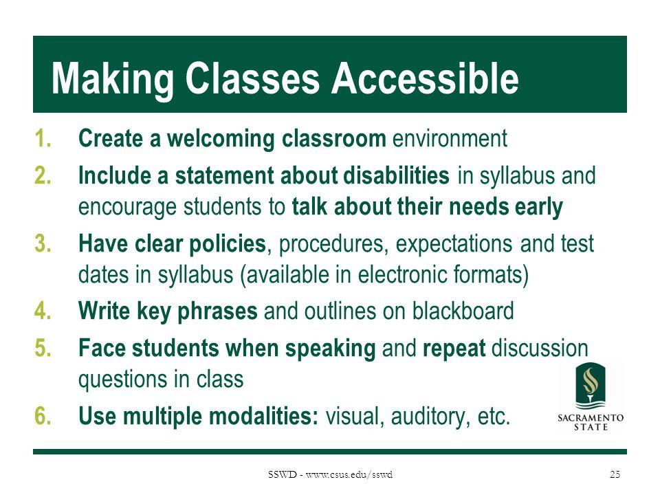 SSWD - www.csus.edu/sswd Making Classes Accessible 1.