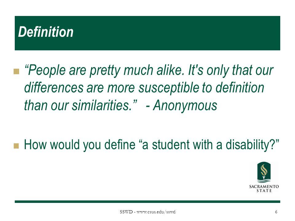 SSWD - www.csus.edu/sswd Definition People are pretty much alike.