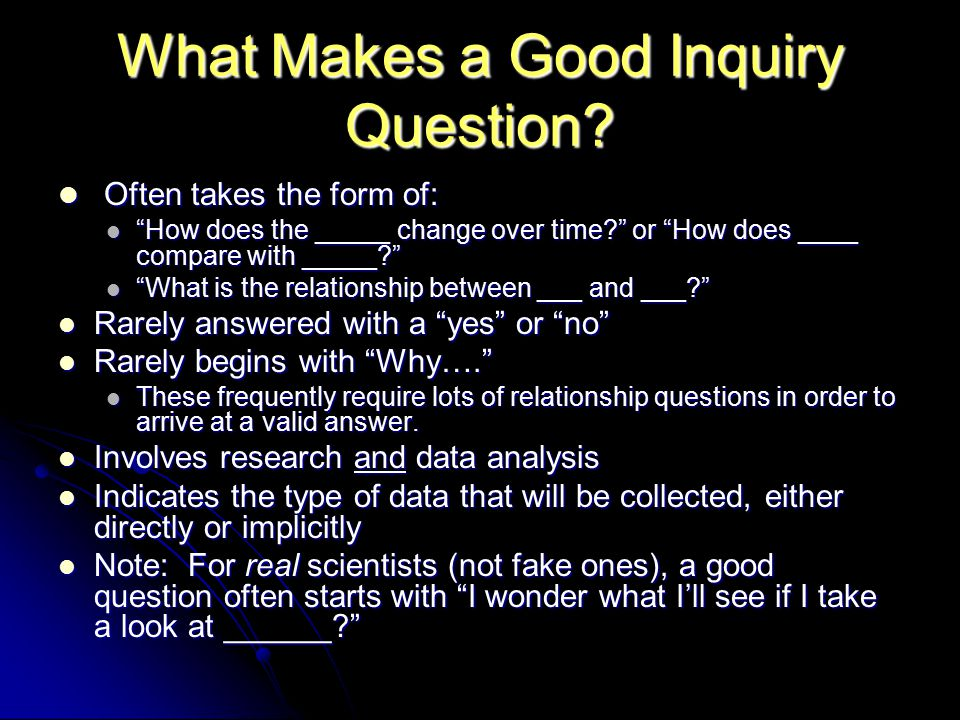 What Makes a Good Inquiry Question.