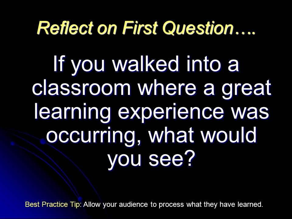 Reflect on First Question….