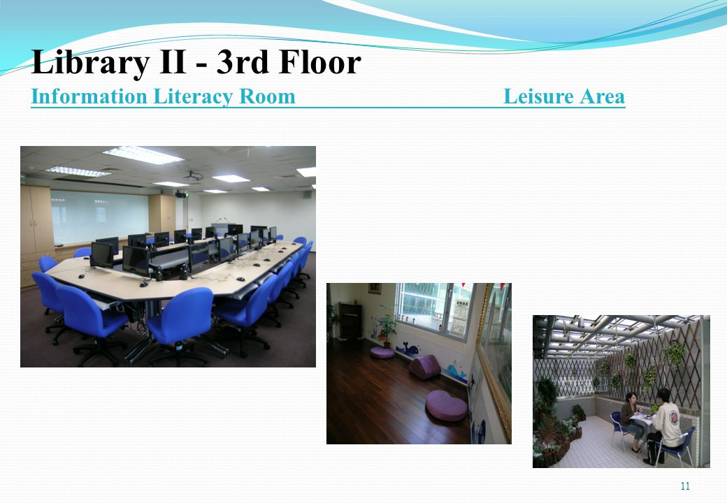 Library II - 3rd Floor Information Literacy Room Leisure Area 11