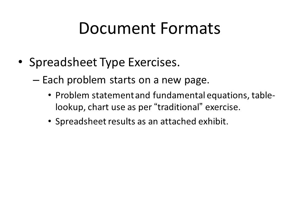 Document Formats Spreadsheet Type Exercises. – Each problem starts on a new page.