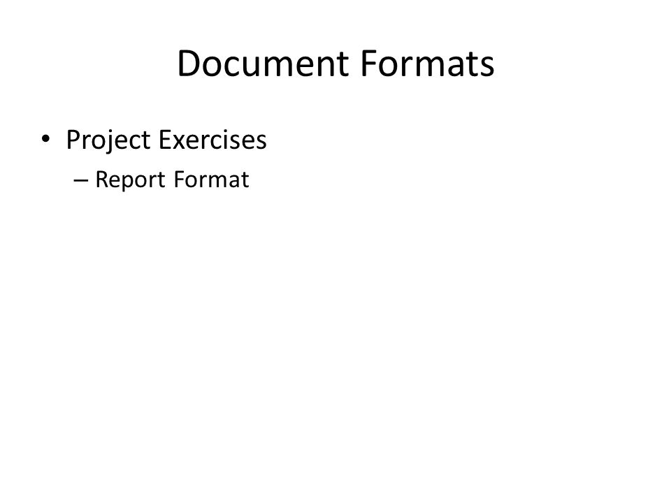 Document Formats Project Exercises – Report Format