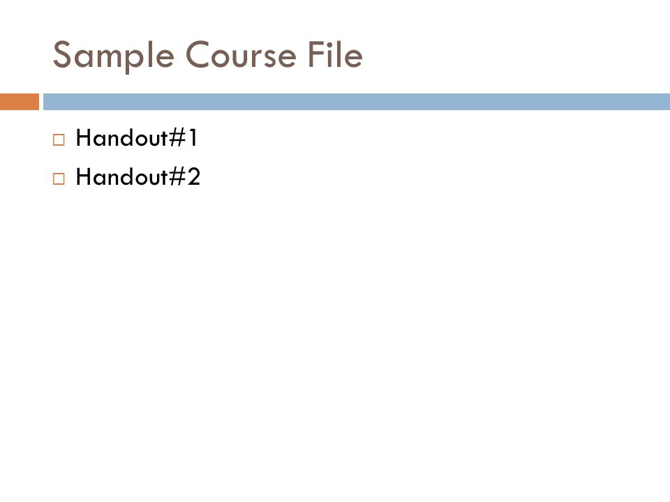 Sample Course File  Handout#1  Handout#2