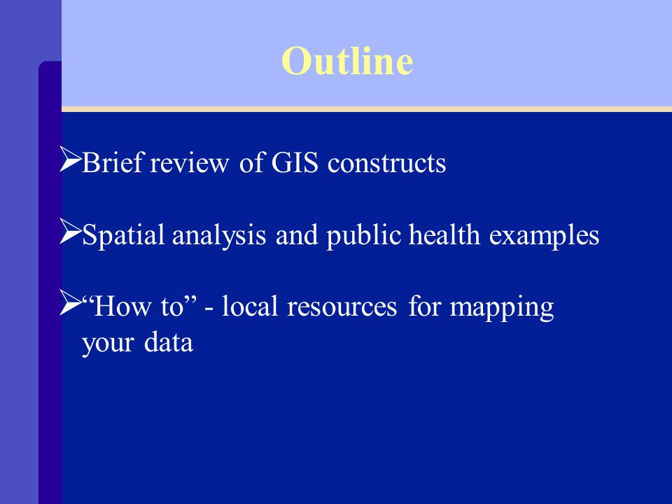 GIS in Public Health -- or -- As the World Turns Lois M.