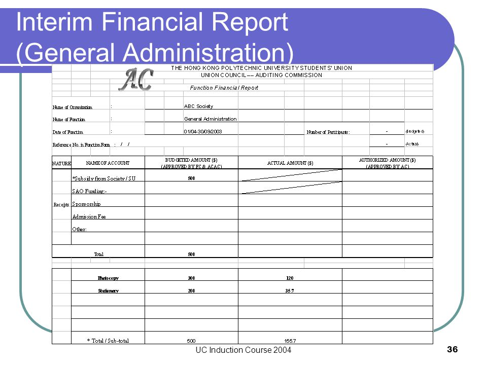 UC Induction Course 200436 Interim Financial Report (General Administration)