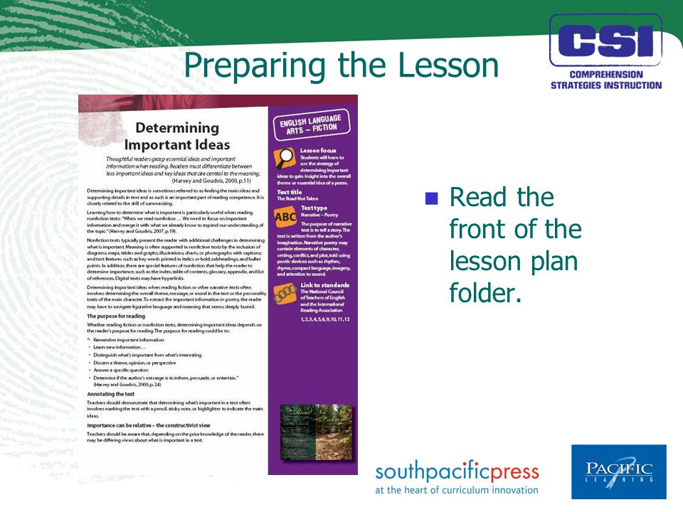 Preparing the Lesson Read the front of the lesson plan folder.