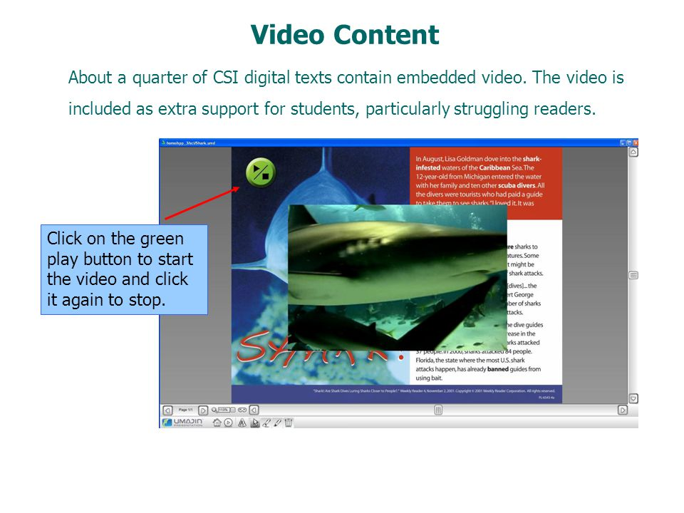 Video Content Click on the green play button to start the video and click it again to stop.