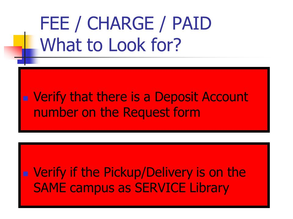 FEE / CHARGE / PAID What to Look for.