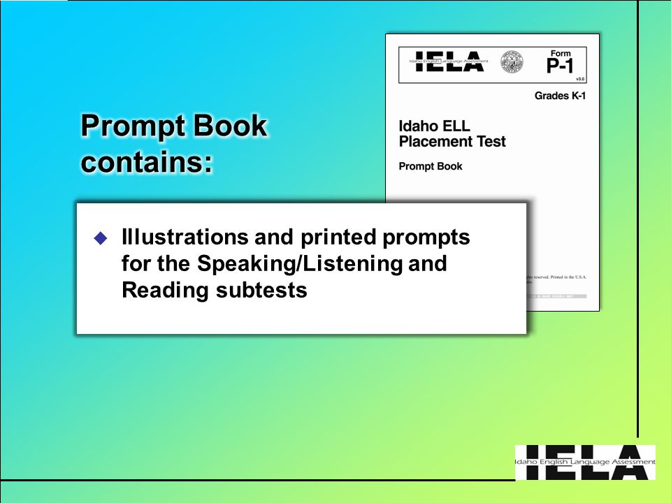  Illustrations and printed prompts for the Speaking/Listening and Reading subtests