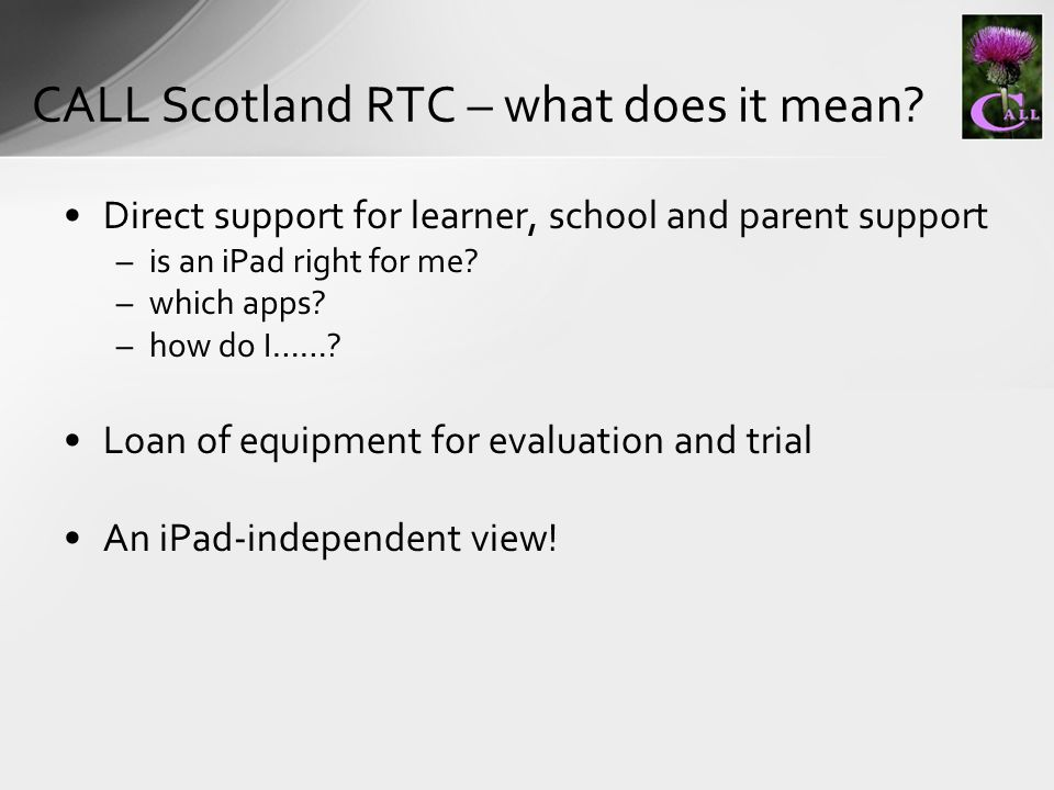 Direct support for learner, school and parent support –is an iPad right for me.
