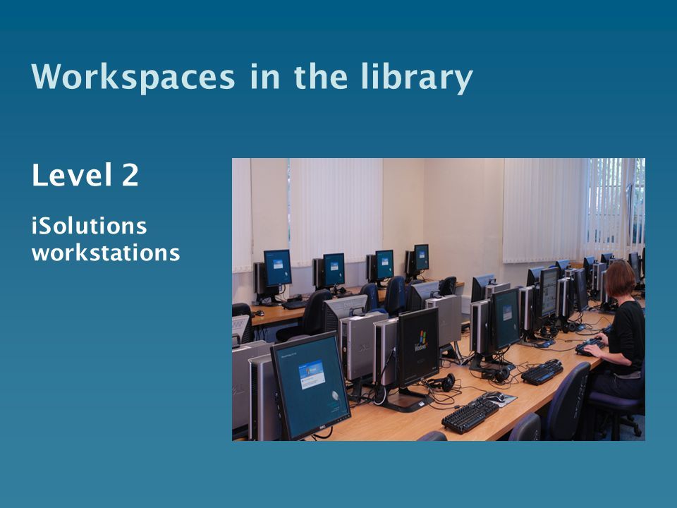 Level 2 iSolutions workstations