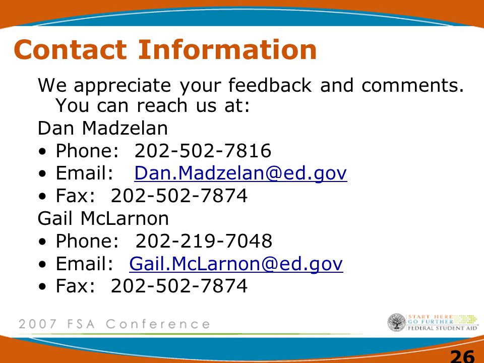 26 Contact Information We appreciate your feedback and comments.