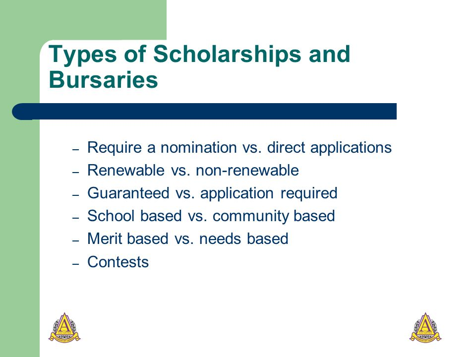Types of Scholarships and Bursaries – Require a nomination vs.