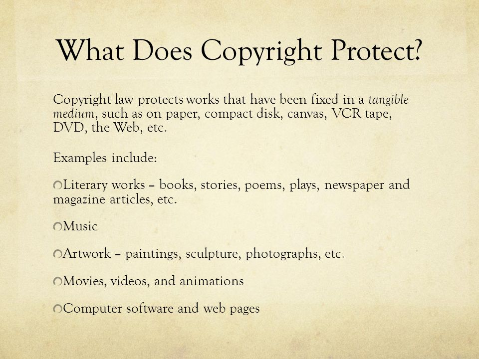 What Does Copyright Protect.