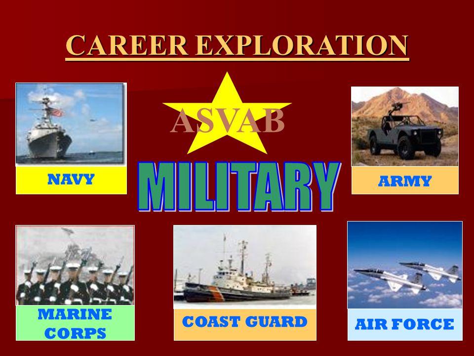COAST GUARD MARINE CORPS ARMY AIR FORCE NAVY ASVAB CAREER EXPLORATION
