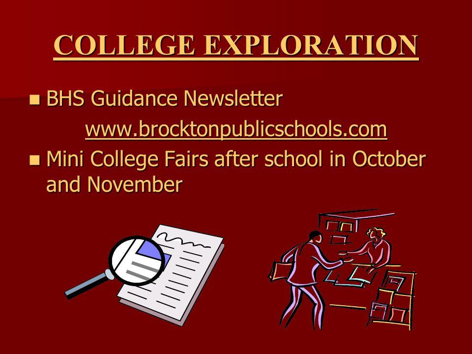 BHS Guidance Newsletter BHS Guidance Newsletter www.brocktonpublicschools.com Mini College Fairs after school in October and November Mini College Fairs after school in October and November