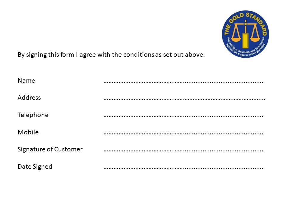 By signing this form I agree with the conditions as set out above.