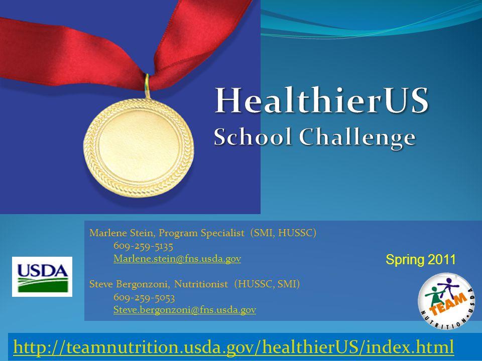 Marlene Stein, Program Specialist (SMI, HUSSC) 609-259-5135 Marlene.stein@fns.usda.gov Steve Bergonzoni, Nutritionist (HUSSC, SMI) 609-259-5053 Steve.