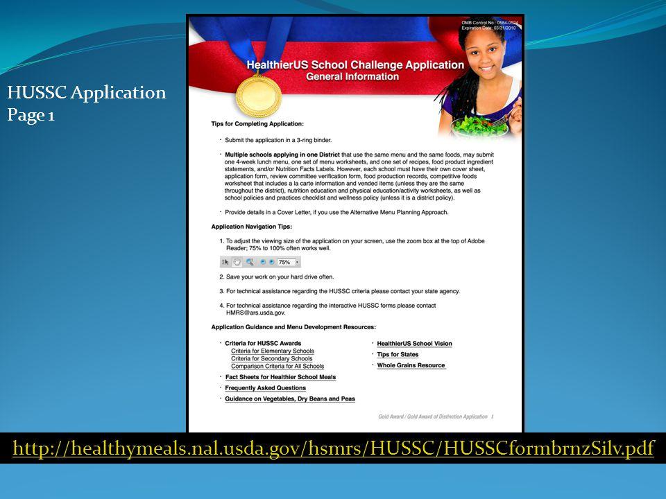 http://healthymeals.nal.usda.gov/hsmrs/HUSSC/HUSSCformbrnzSilv.pdf HUSSC Application Page 1