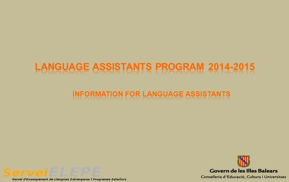 LANGUAGE ASSISTANT  Job description  Paperwork and formalities  Useful addresses