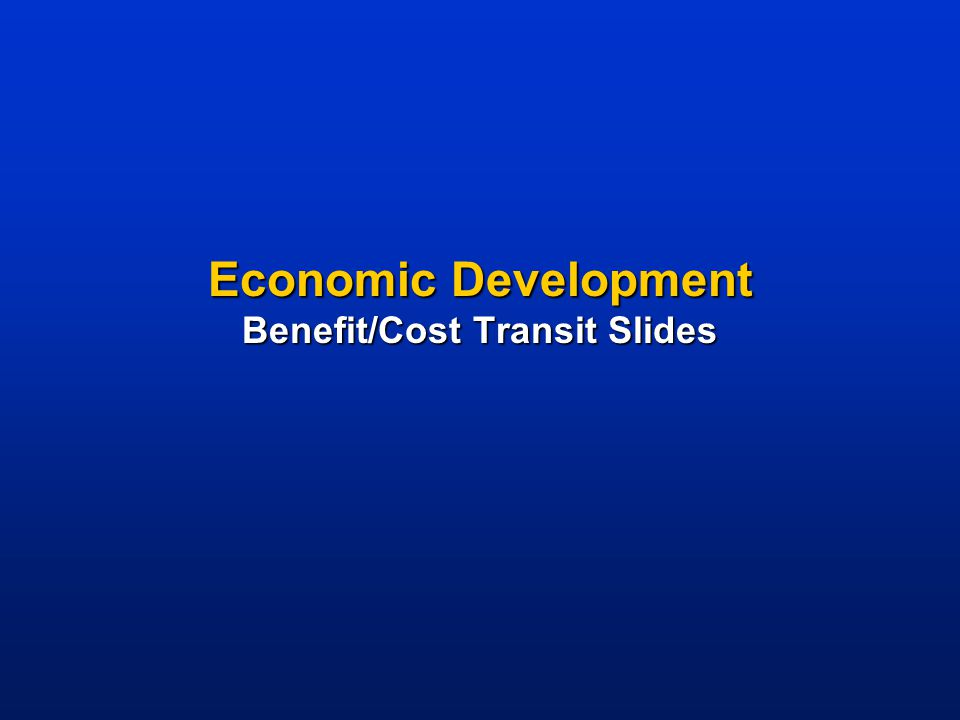 Transit Capital Investment Creates Jobs  Every $10 million = 314 jobs + $30 million gain in sales for businesses Source: APTA 2001 and Cambridge Systematics