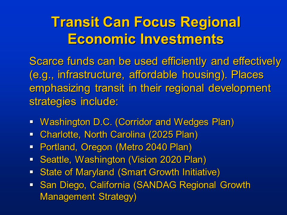 Transit Can Focus Regional Economic Investments  Washington D.C.