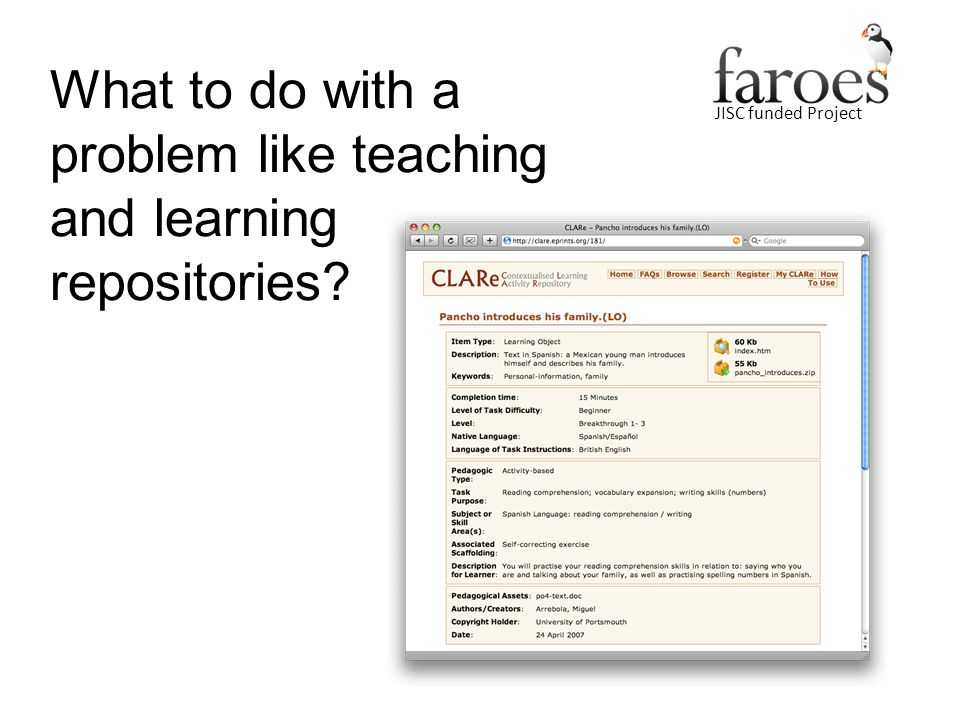 JISC funded Project What to do with a problem like teaching and learning repositories