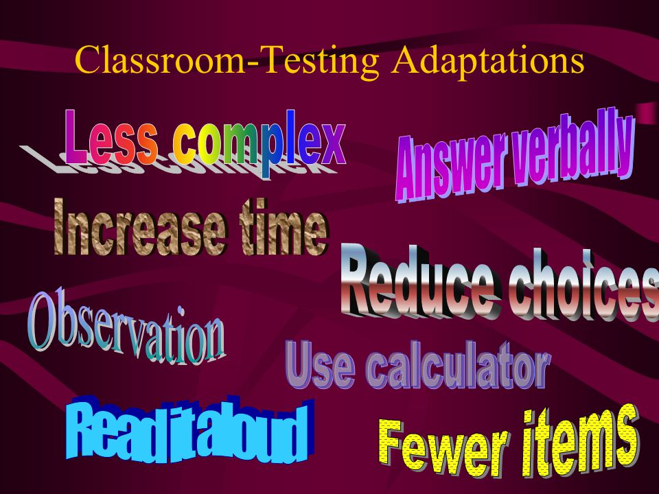 Classroom-Testing Adaptations