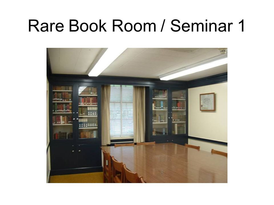 Rare Book Room / Seminar 1