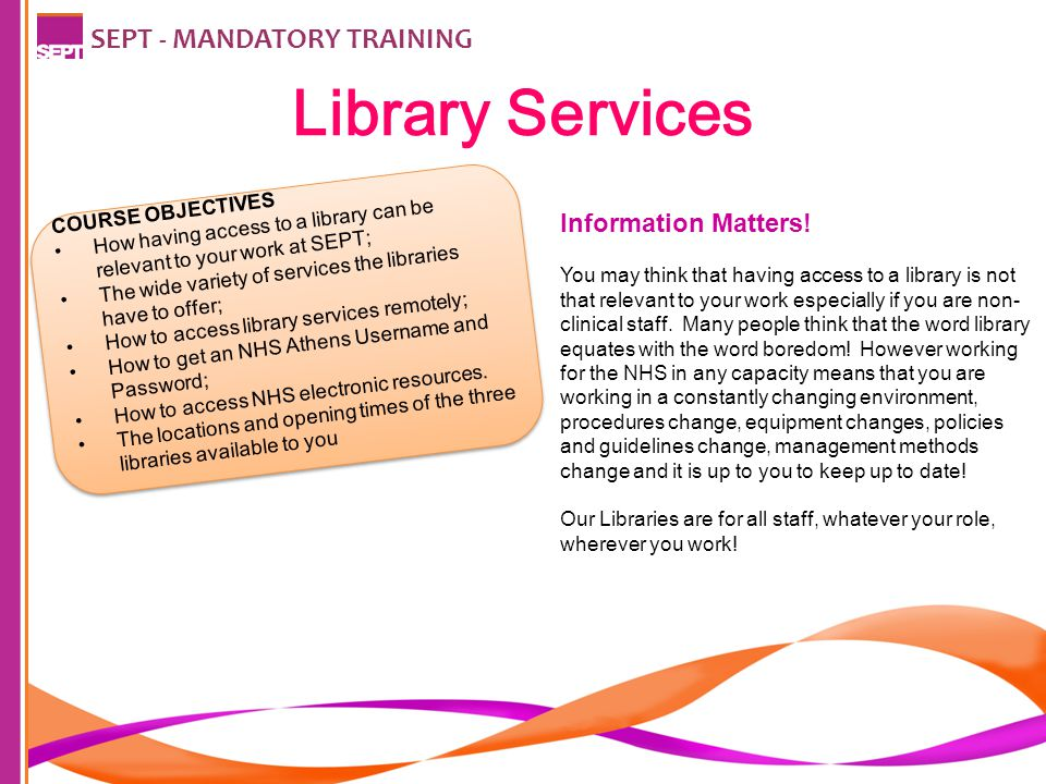 SEPT - MANDATORY TRAINING Did you know that…. To keep up to date...