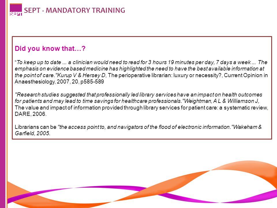 SEPT - MANDATORY TRAINING Information Skills are Important.