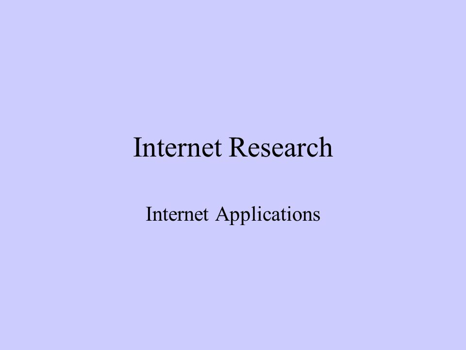 Internet Research Internet Applications
