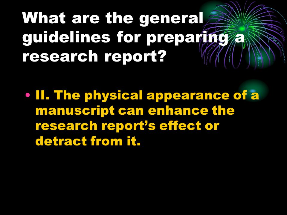 What are the general guidelines for preparing a research report.