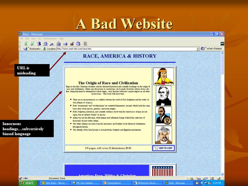 A Bad Website URL is misleading Innocuous headings…subversively biased language