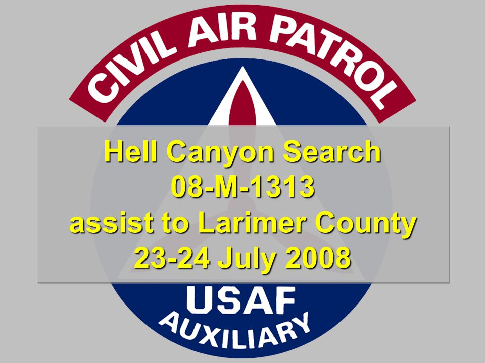Hell Canyon Search 08-M-1313 assist to Larimer County 23-24 July 2008