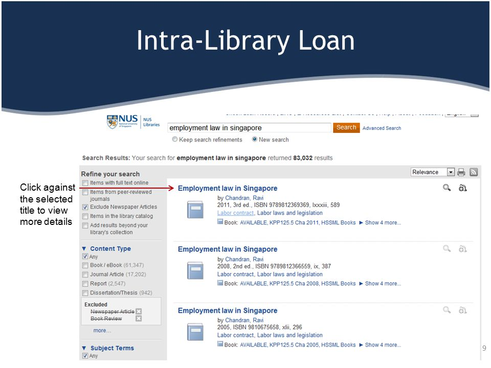 Intra-Library Loan 39 Click against the selected title to view more details