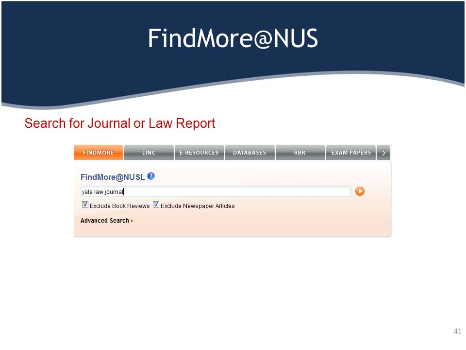 FindMore@NUS 41 Search for Journal or Law Report