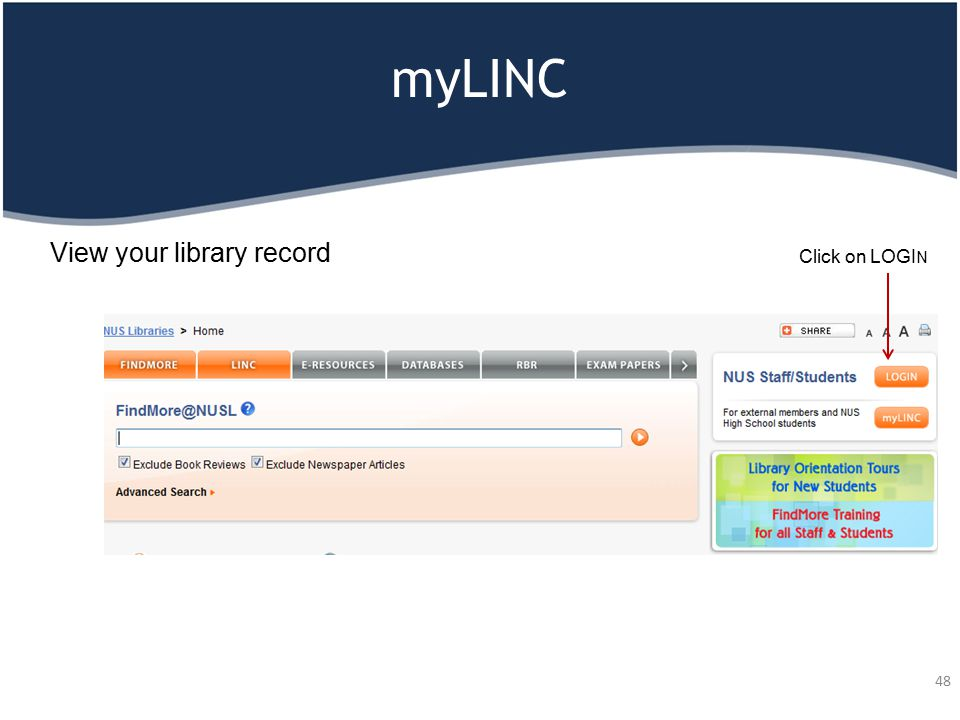 myLINC 48 View your library record Click on LOGI N
