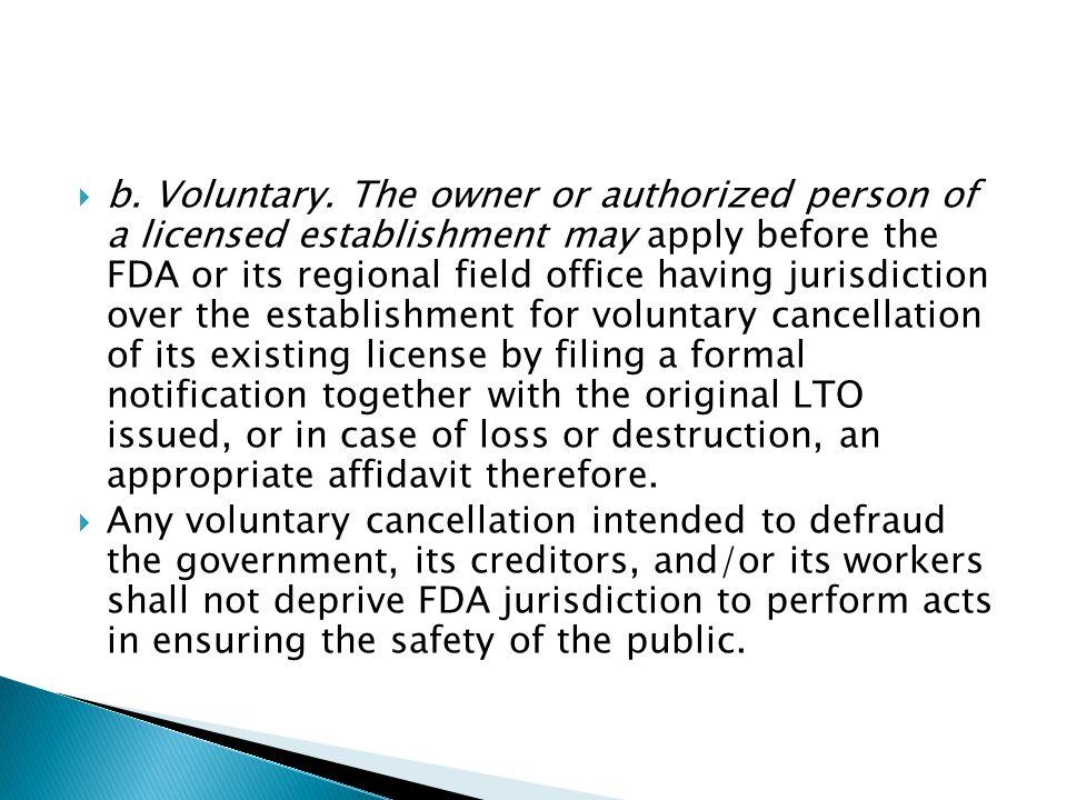  b. Voluntary.