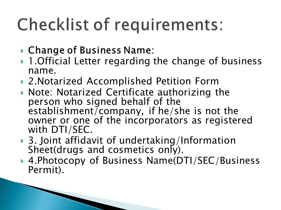  Change of Business Name:  1.Official Letter regarding the change of business name.