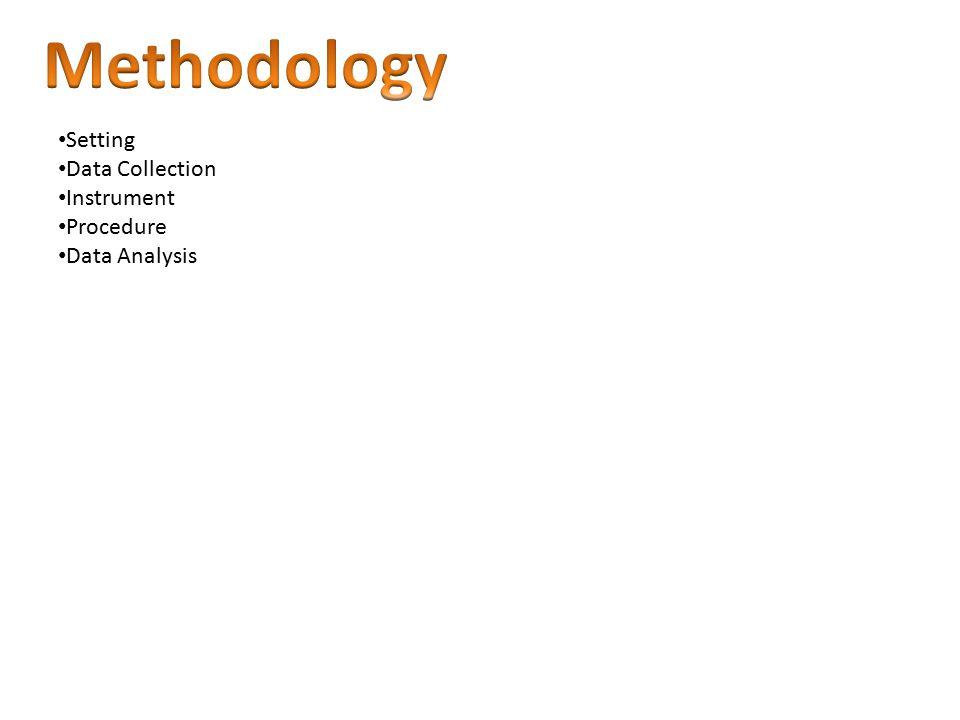 Setting Data Collection Instrument Procedure Data Analysis