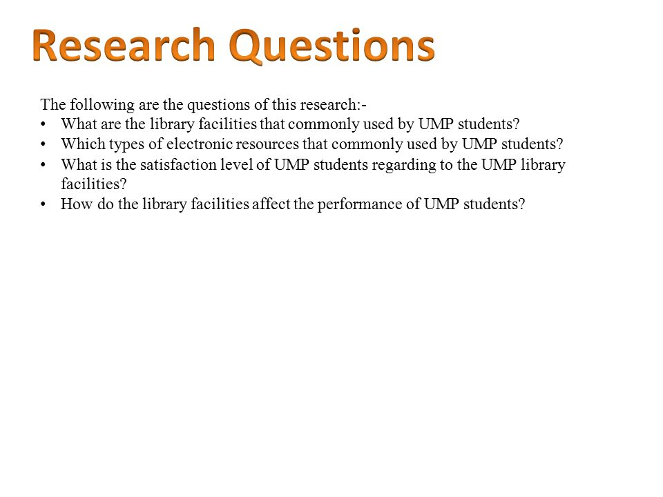 The following are the questions of this research:- What are the library facilities that commonly used by UMP students.